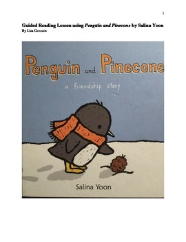 Guided Reading Lesson using Penguin and Pinecone by Salina Yoon