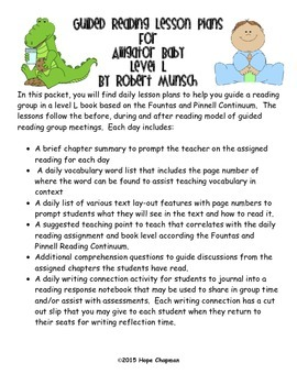 Guided Reading Lessons: Alligator Baby-  Level L
