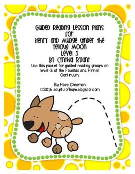 Guided Reading Lessons- Henry and Mudge Under the Yellow M