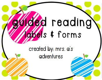 Guided Reading: Log & Labels
