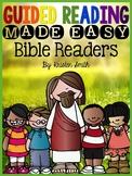 Guided Reading Made Easy- Bible Edition