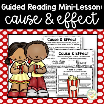 Guided Reading Mini-Lesson: Cause & Effect (3rd/4th/5th/6t