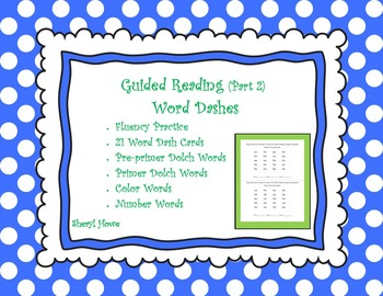 Guided Reading Part 2 -- Word Dashes