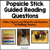 Guided Reading Popsicle Sticks: Within, Beyond, and About