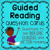 Guided Reading Question Cards