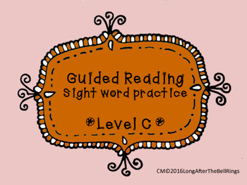 Guided Reading Sight Word Practice- Level C