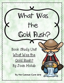 Guided Reading: What was the Gold Rush? Common Core, No Pr