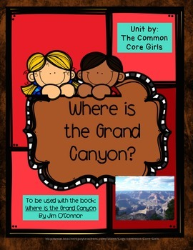 Guided Reading: Where is the Grand Canyon- Common Core, No