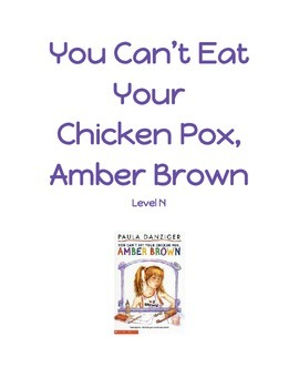 Guided Reading - You Can't Eat Your Chicken Pox, Amber Brown