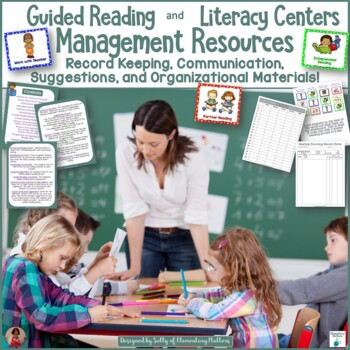 Guided Reading and Literacy Center Management Resources
