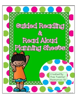 Guided Reading and Read Aloud Planning Sheets - Freebie!