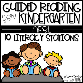 Guided Reading for APRIL ~ Kindergarten