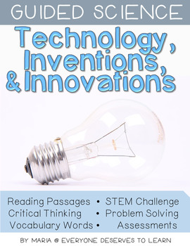 Guided Science: Technology, Inventions and Innovations STEM Unit