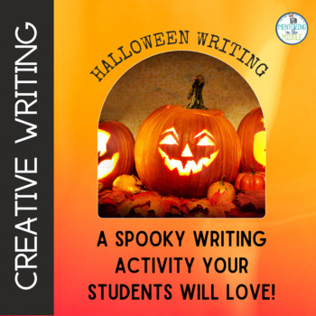 Guided Writing: Creating a Spooky, Narrative Essay