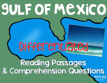 Gulf of Mexico {Differentiated Close Reading Passages & Qu