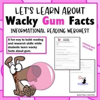 Gum Webquest Internet Scavenger Hunt Common Core Reading Activity