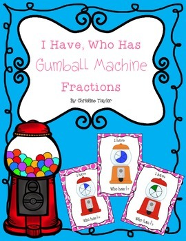 Gumball Machine Fractions - I Have, Who Has Game (Fraction