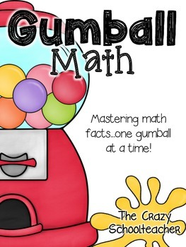 Gumball Math {Addition, Subtraction & Multiplication}