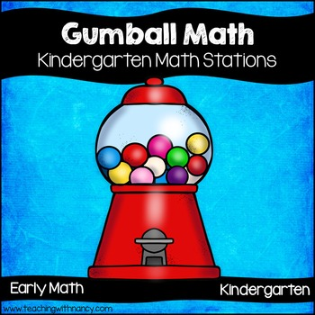 Gumball Math Kindergarten Stations