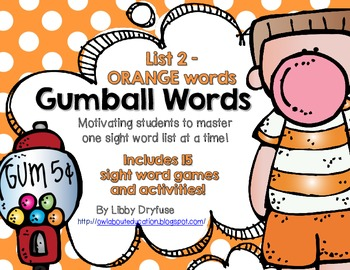 Gumball Words - List 2: Orange Common Core Sight Word Activities