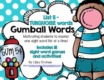 Gumball Words - List 5: Turquoise Common Core Sight Word A