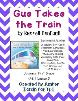 Gus Takes the Train Supplemental Activities 1st Grade Jour