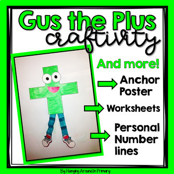 Addition Craftivity - Gus the Plus