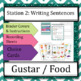 Gustar + Food, Spanish Sentence Structure Centers / Statio
