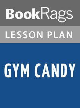 Gym Candy Lesson Plans