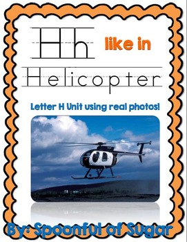H Like In Helicopter (Letter H Unit Using Real Photos!)
