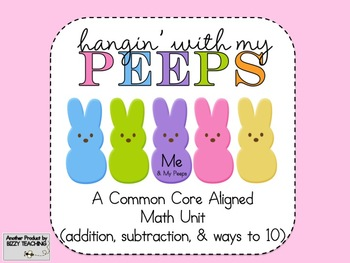 HANGIN WITH MY PEEPS Easter Addition Subtraction (Common C
