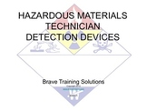 HAZMAT TECHNICIAN DETECTION DEVICES (Hazardous Material)