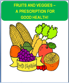 """Nutrition-""""Fruits and Veggies"""" Activity Identifying fruits"""