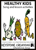 HEALTHY KIDS ~ Curriculum Song & Lesson Materials