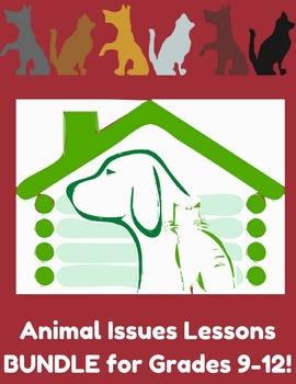 HEART Gr. 9-12 Animal Issues Lessons BUNDLE!