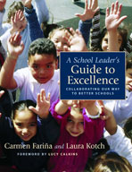 A School Leader's Guide to Excellence: Collaborating Our W