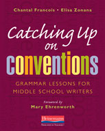 Catching Up on Conventions: Grammar Lessons for Middle Sch