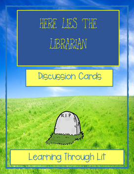 HERE LIES THE LIBRARIAN by Richard Peck * Discussion Cards