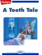 A Tooth Tale