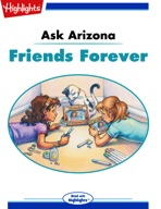 Ask Arizona: Friends Forever
