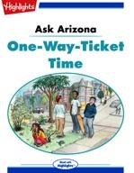 Ask Arizona: One-Way-Ticket Time