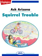 Ask Arizona: Squirrel Trouble