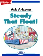 Ask Arizona: Steady That Float