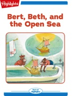 Bert, Beth, and the Open Sea