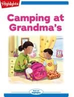 Camping at Grandma's