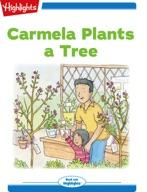 Carmela Plants a Tree