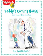 Daddy's Coming Home and two other stories