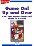 Game On: Up and Over