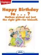 Happy Birthday to...?