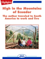 High in the Mountains of Ecuador